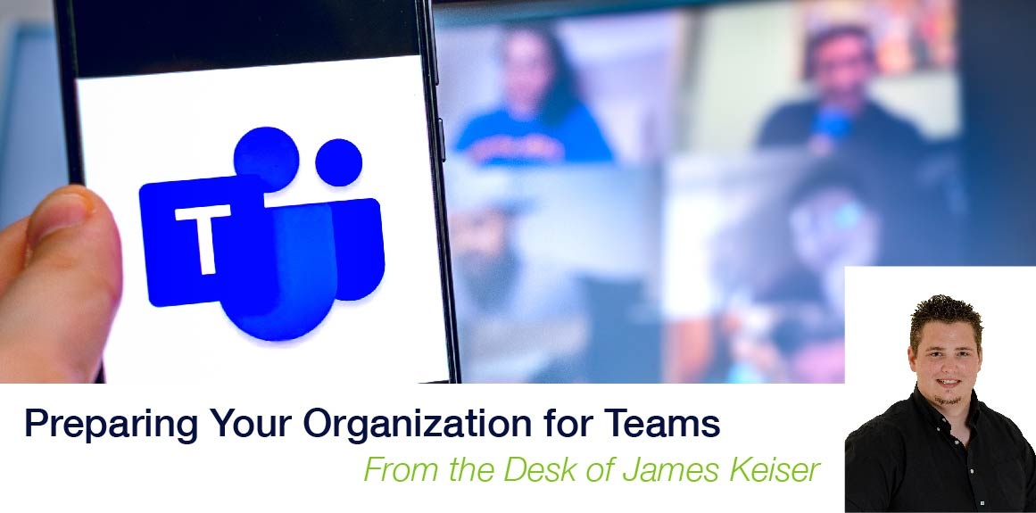 Preparing Your Organization for Teams