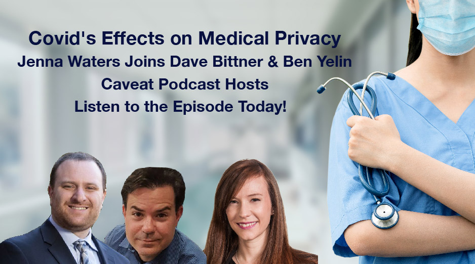 Covid's effects on medical privacy - Caveat Podcast image