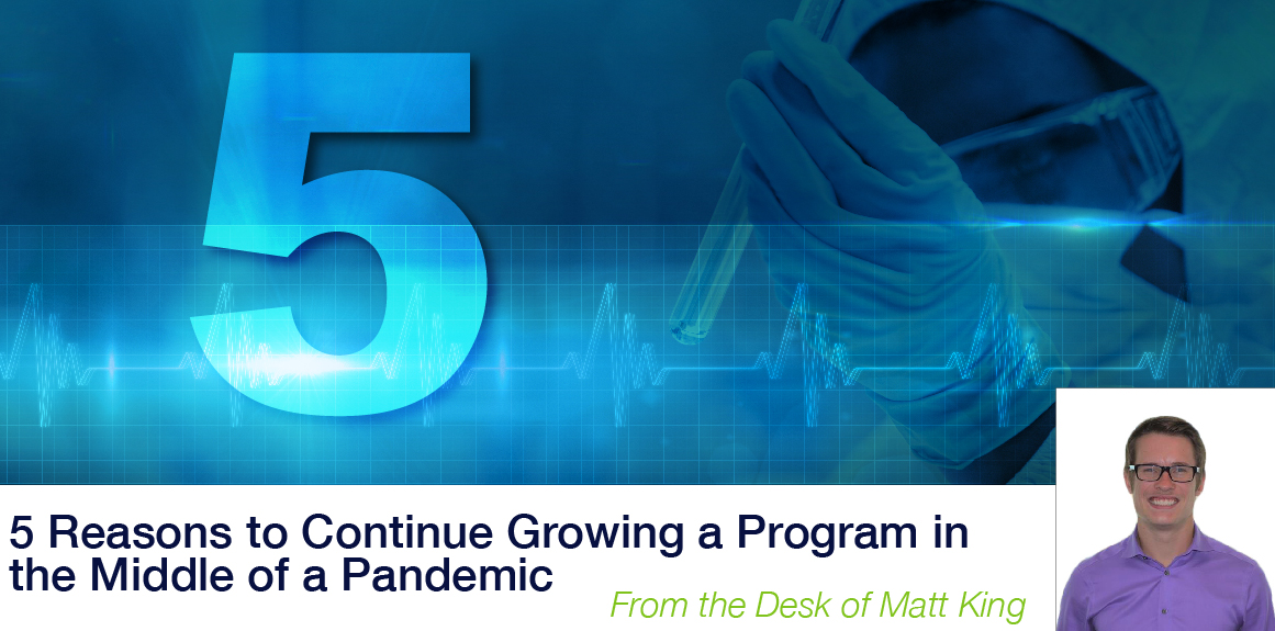 5 Reasons to Continue Growing a Program in the Middle of a Pandemic image