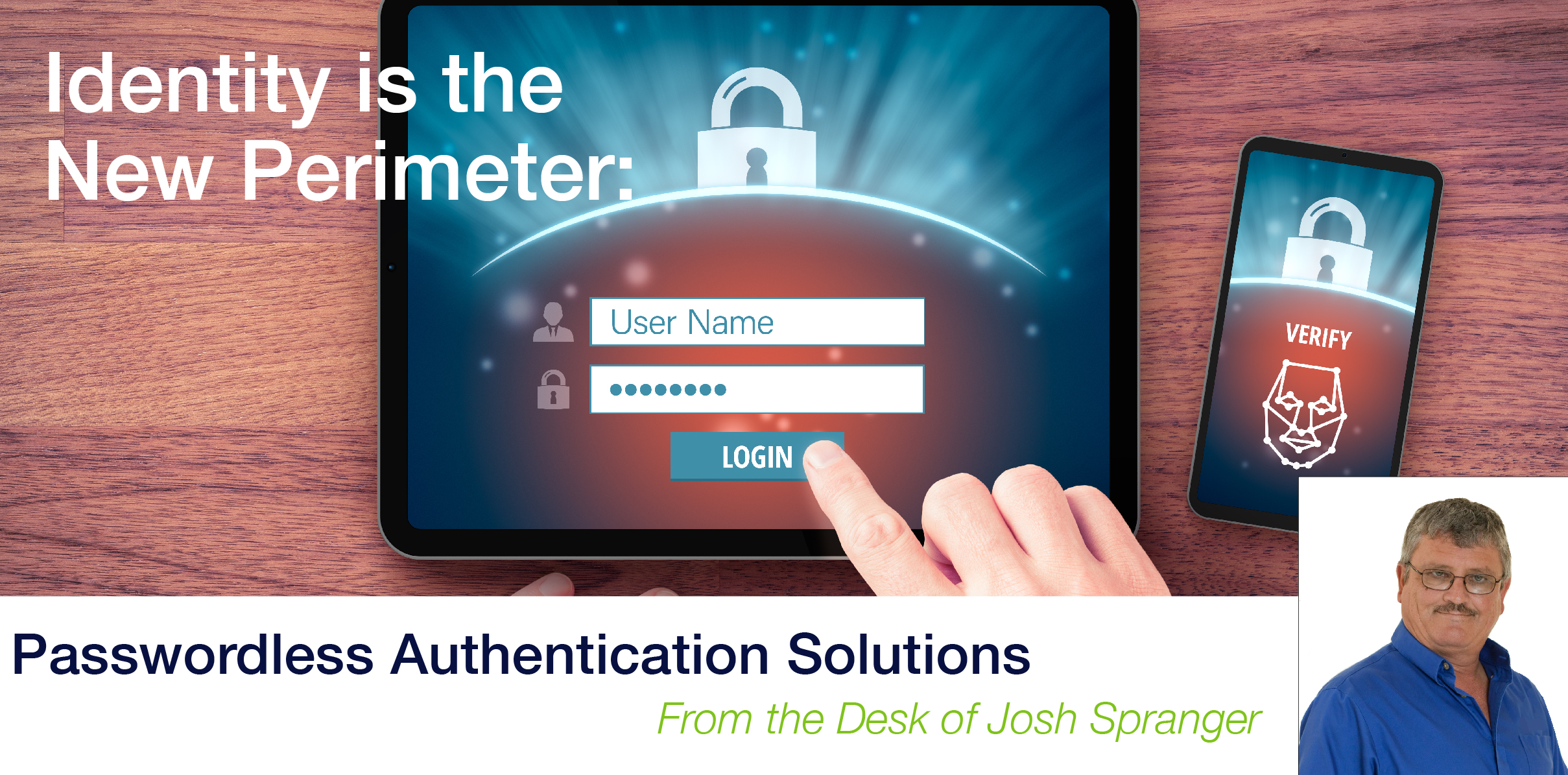 Identity is the New Perimeter: Passwordless Authentication Solutions image