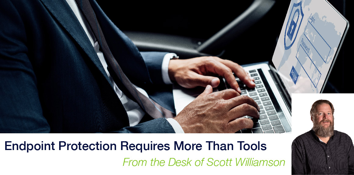 Endpoint Protection Requires More Than Tools