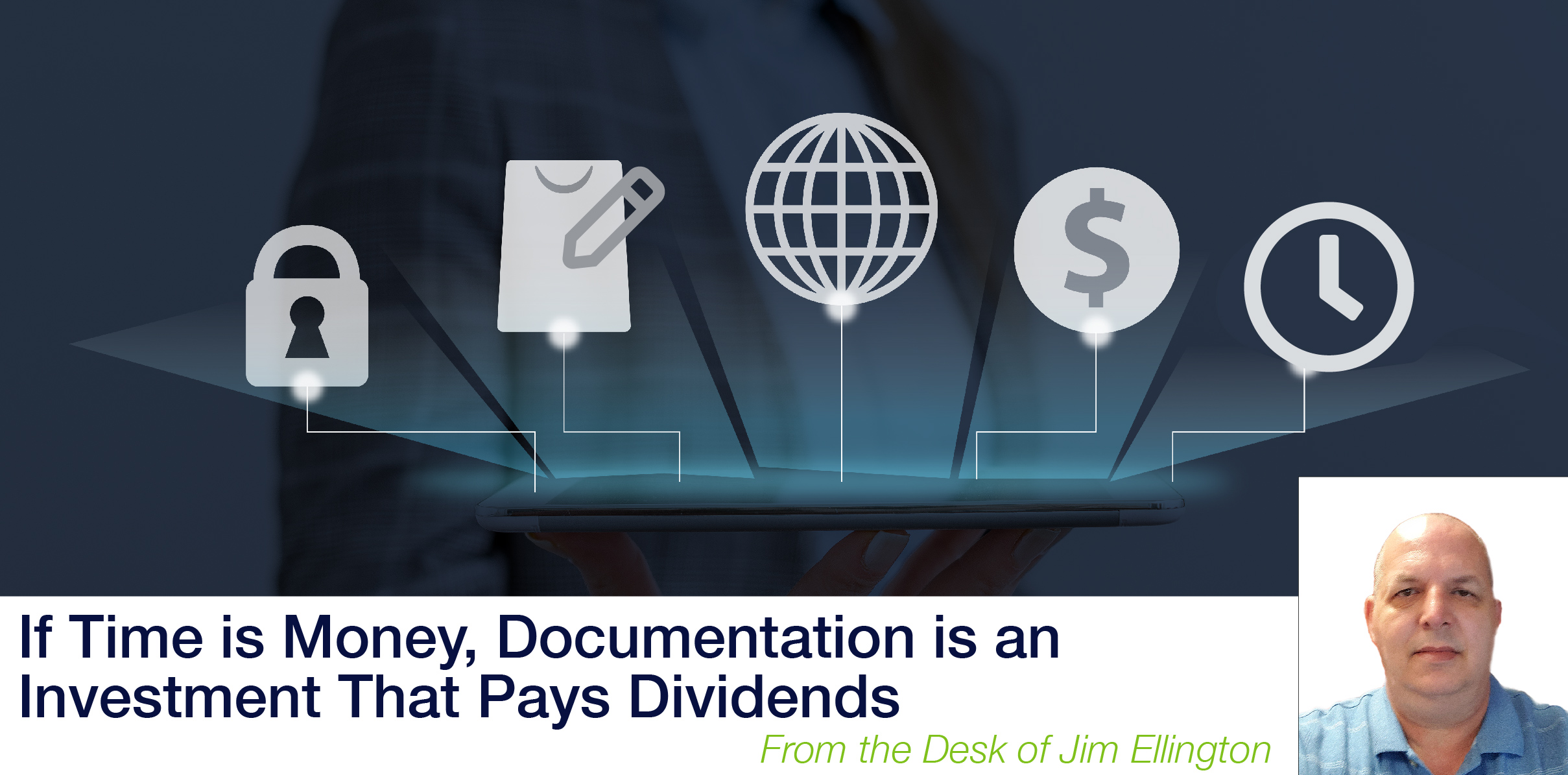 If Time is Money, Documentation is an Investment That Pays Dividends image
