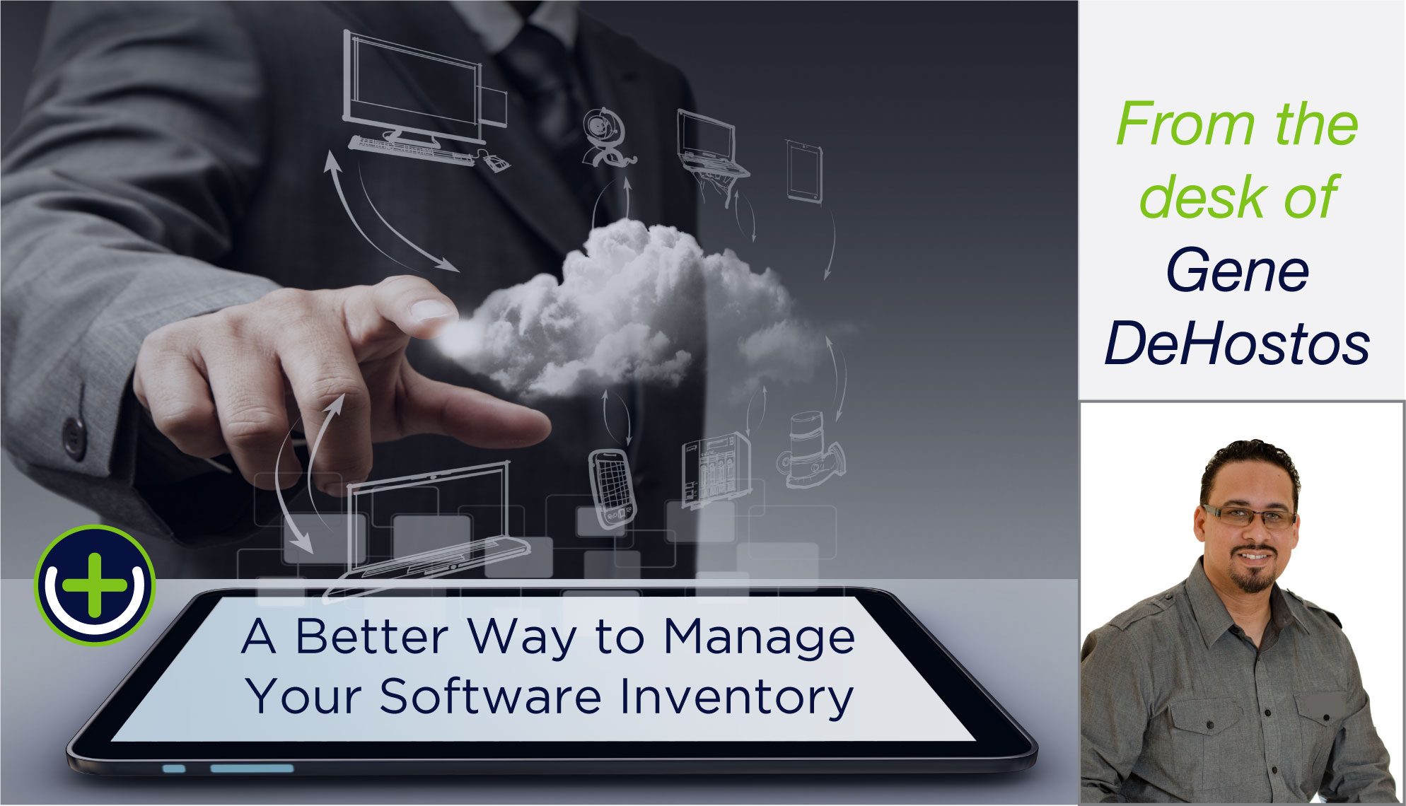 A Better Way to Manage Your Software Inventory